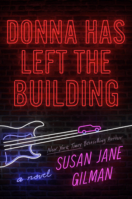 donna has left the building by susan jane gilman
