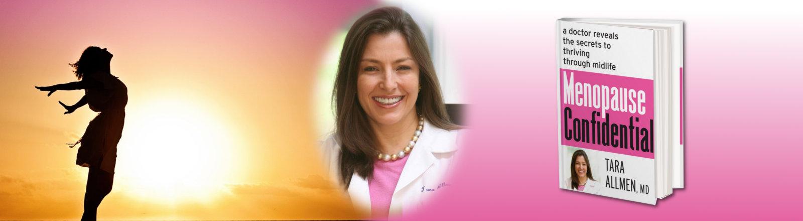 Dr. Tara Allmen Menopause Confidential